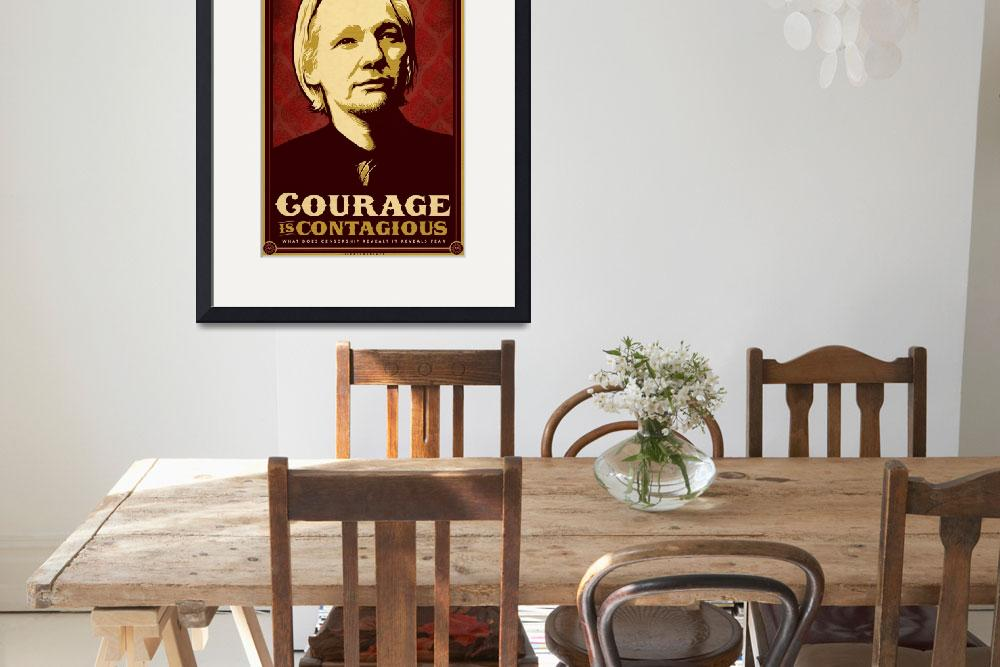 """Courage Is Contagious&quot  (2010) by libertymaniacs"