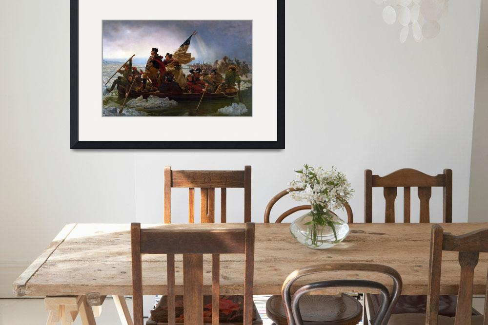 """Washington Crossing the Delaware River, 25th Decem&quot  by fineartmasters"