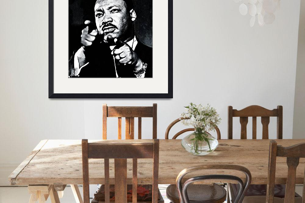"""Martin Luther the King&quot  (2013) by D77TheDigArtisT"