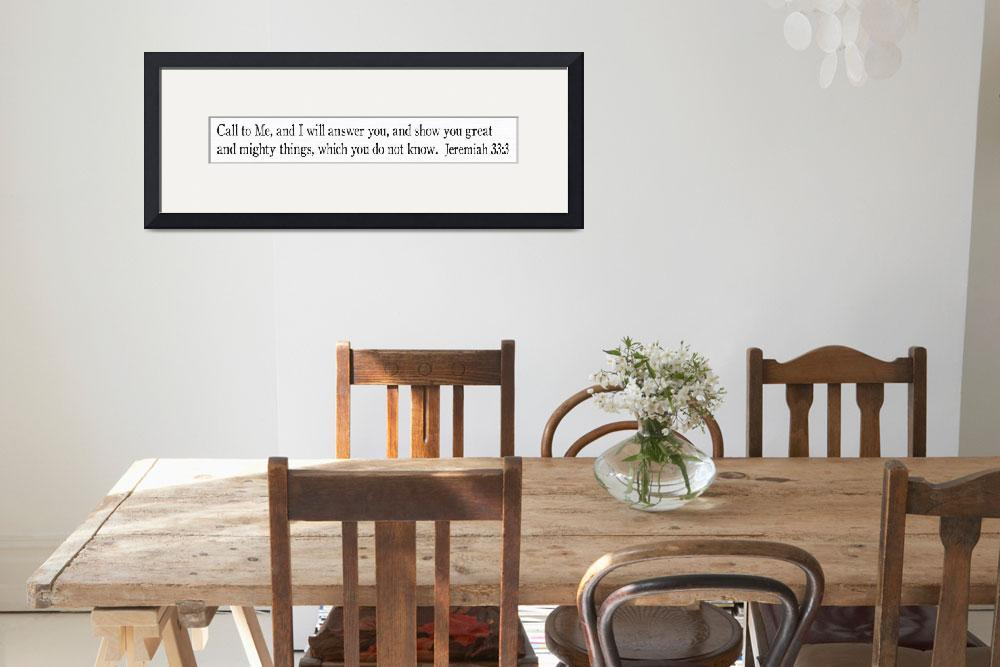 """Jeremiah 33:3 Rustic Scripture Stick Wall Art&quot  (2015) by MarkLawrence"