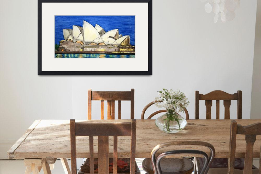 """Sydney Opera House&quot  (2010) by BarbaraPelizzoli"