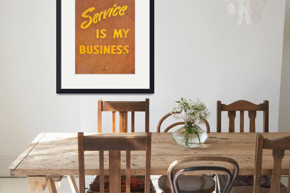 """Service is my Business&quot  (2012) by Michelle1991"