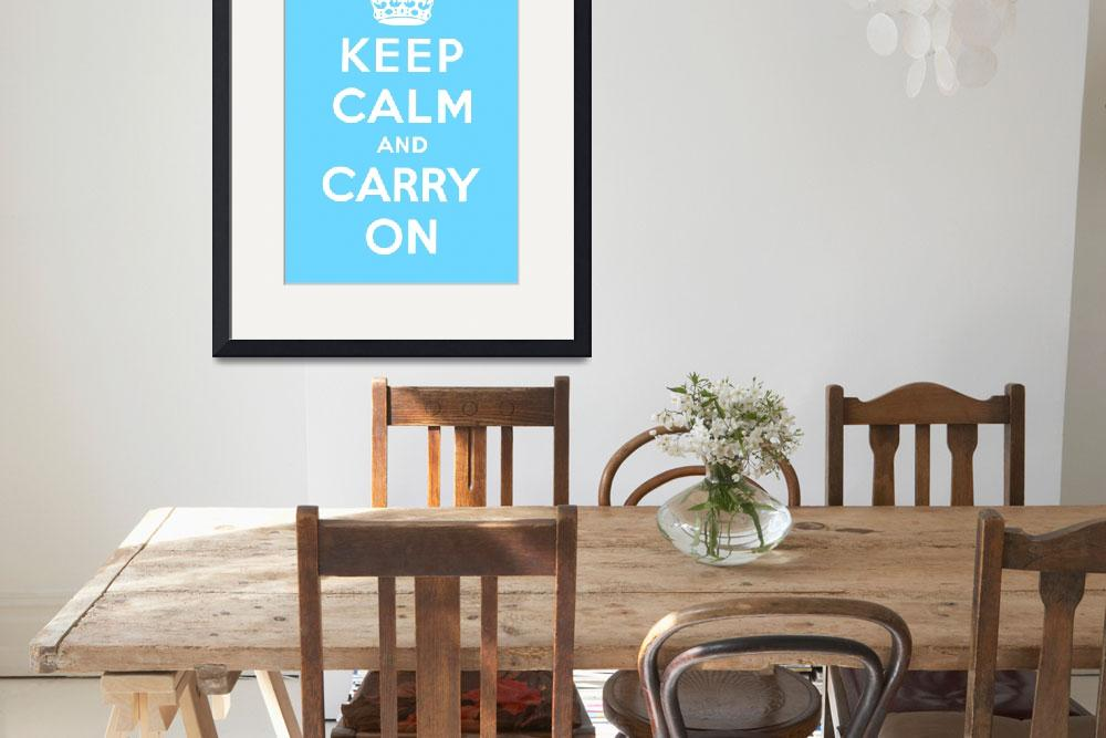 """Blue Keep Calm And Carry On 6&quot  by oldies"
