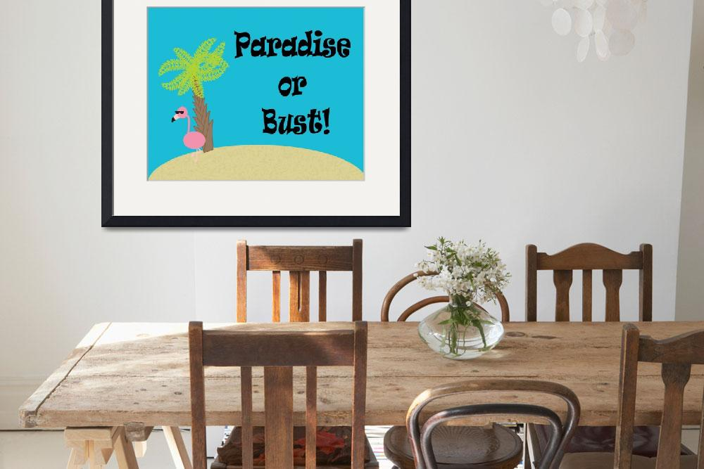 """Flamingo Paradise or Bust&quot  (2013) by ValeriesGallery"