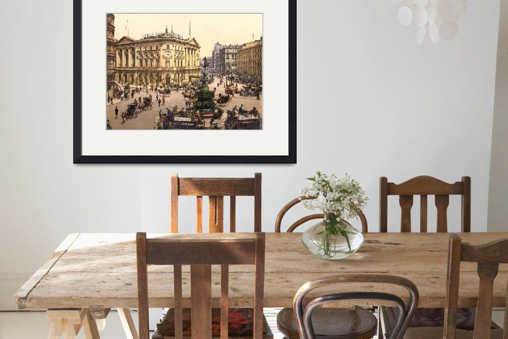 """PICCADILLY CIRCUS LONDON 1895&quot  by homegear"