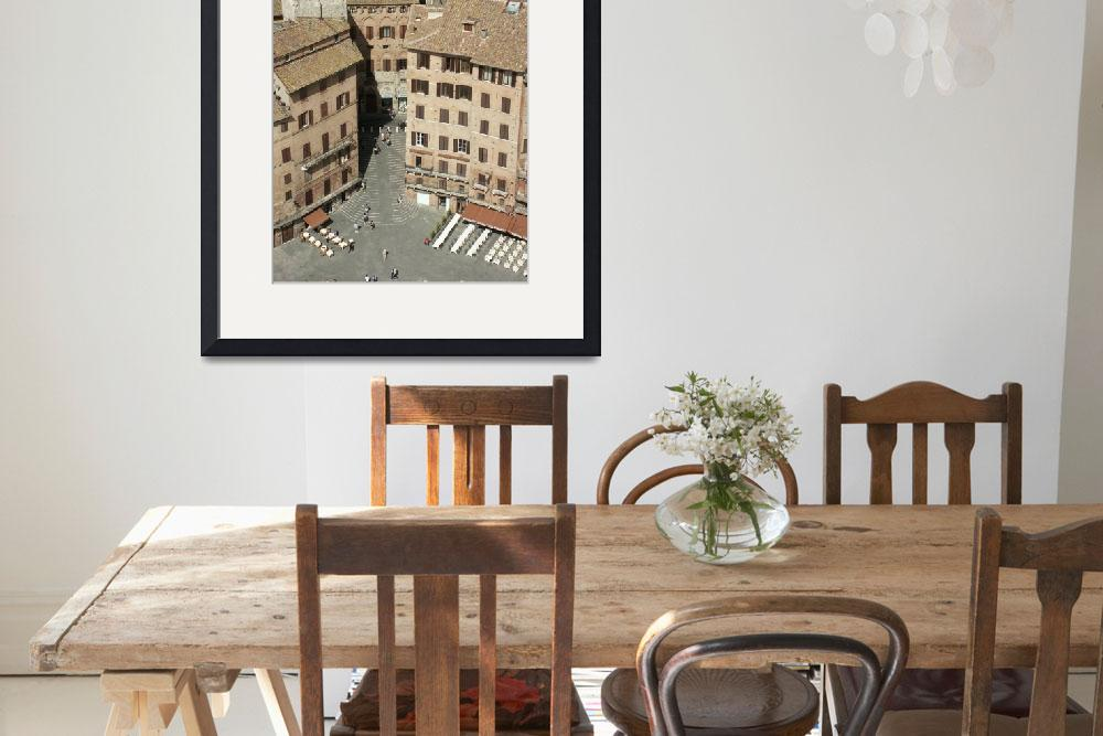 """Siena, Piazza del Campo from the Torre del Mangia&quot  by rpalandri"