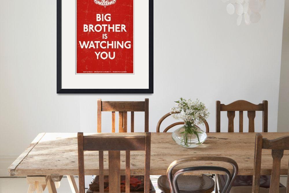 """Big Brother Is Watching You&quot  (2010) by libertymaniacs"