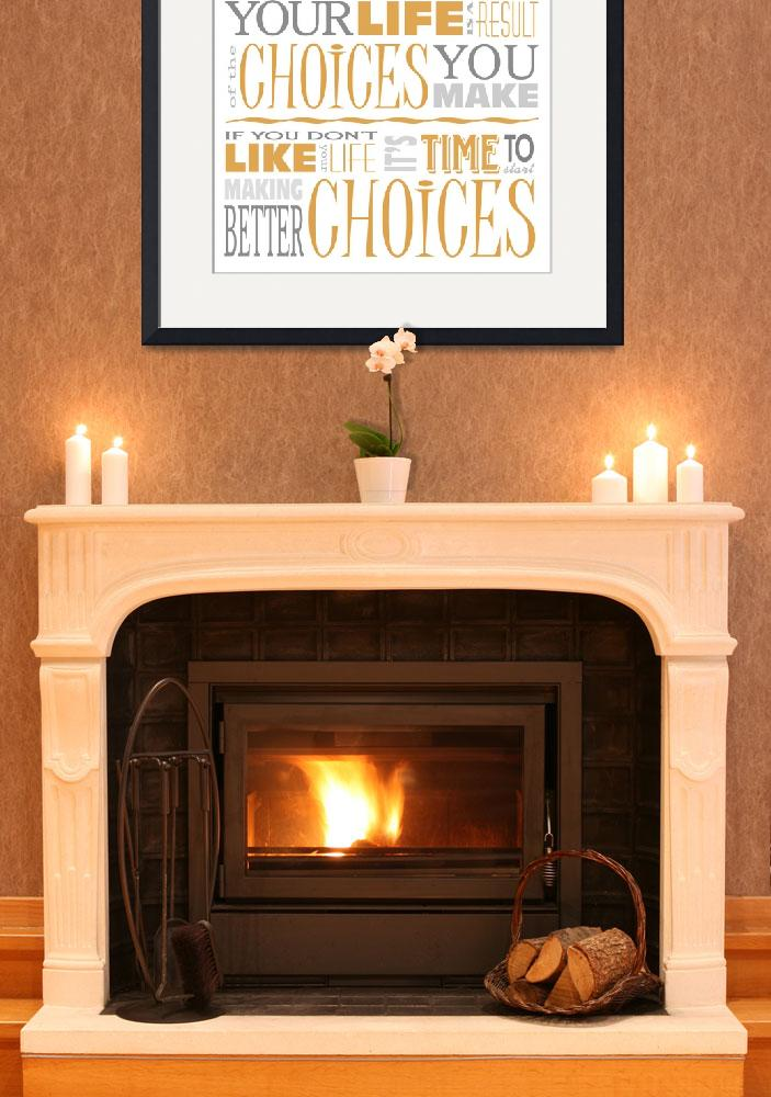 """Choices Motivational Quote Poster (White/Orange)&quot  (2012) by dkocherhans"