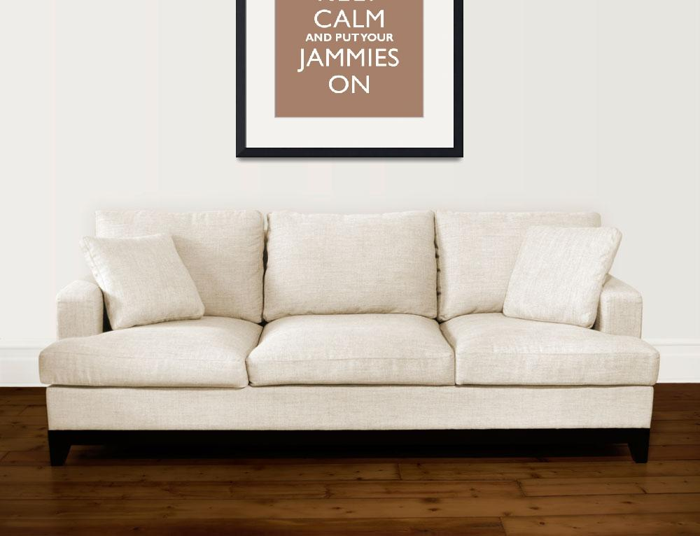 """Keep Calm and Put Your Jammies On 8x10 MOCHA (2)&quot  by cjprints"