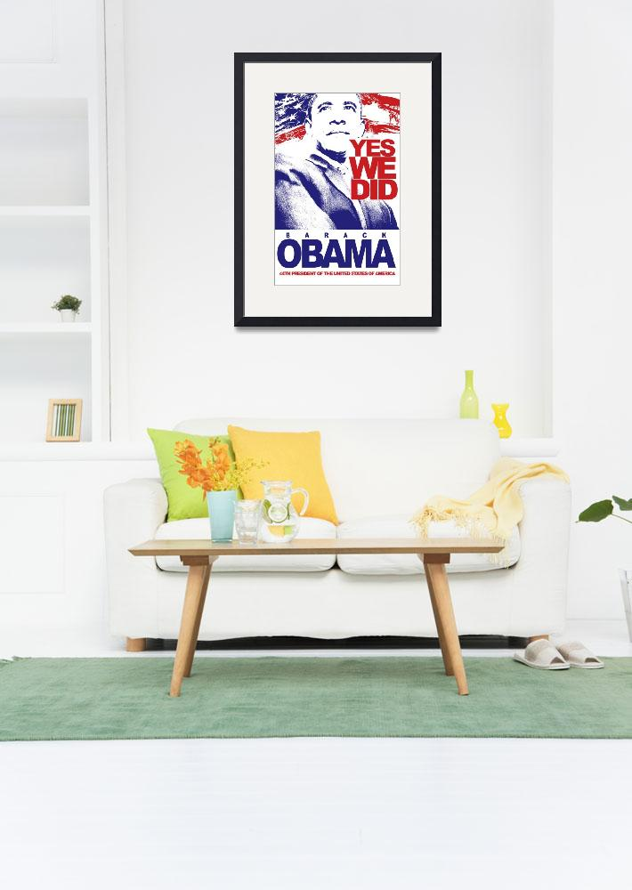 """Barack Obama ""Yes We Did""&quot  (2008) by sgfx"