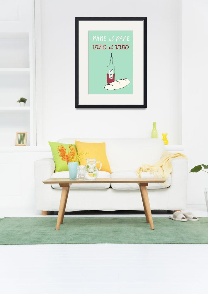 """Italian kitchen art poster vino pane quote&quot  (2012) by Lebonvintage"