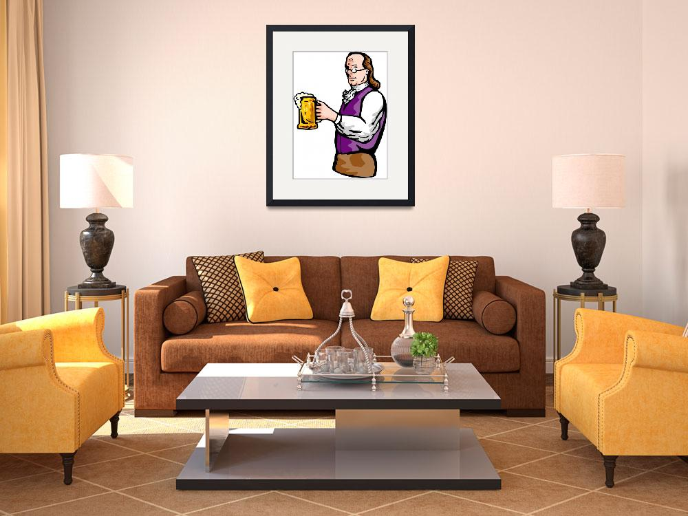 """Benjamin Franklin gentleman holding mug of beer&quot  (2013) by patrimonio"