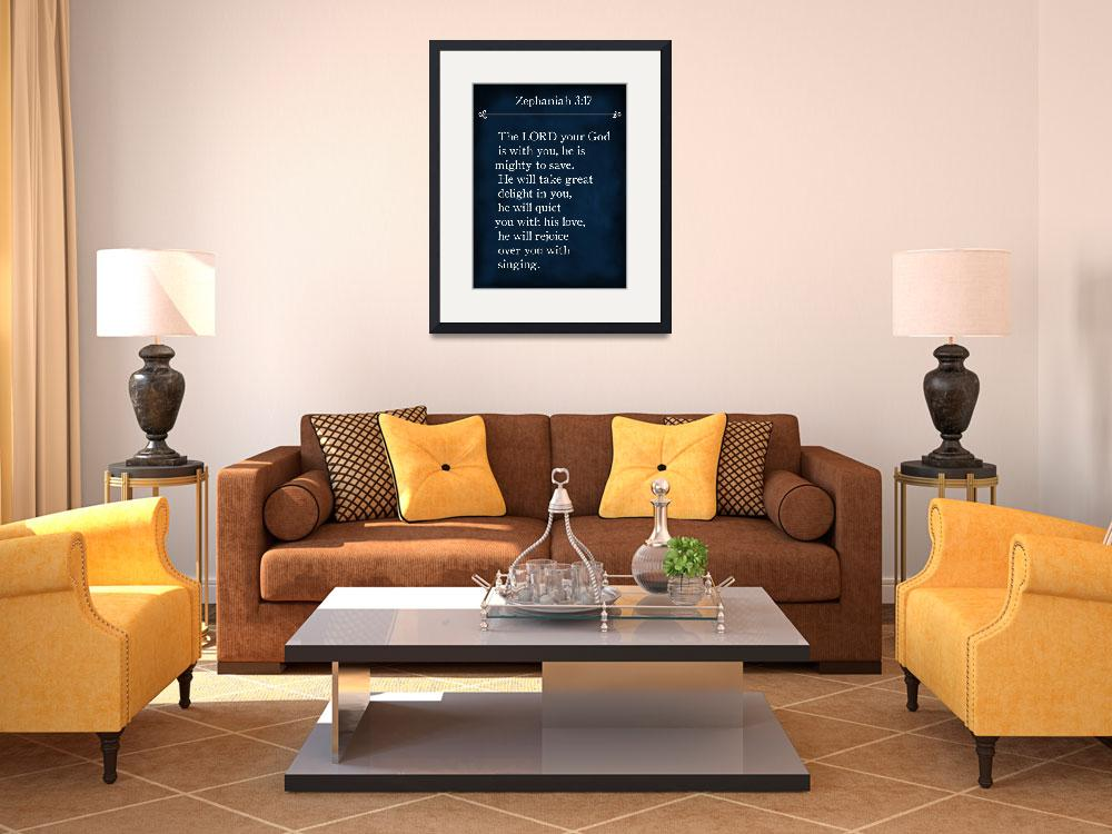 """Zephaniah 3:17- Bible Verse Wall Art Collection&quot  (2015) by MarkLawrence"