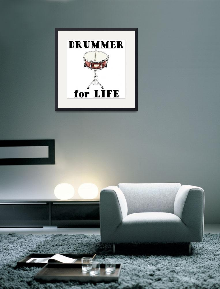 """Drummer for Life&quot  by maryostudio"