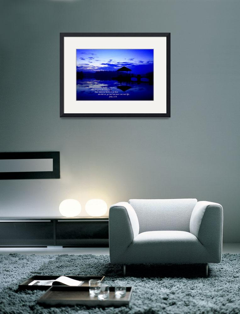 """Water Pierce Reflection, John 3:16 (best selling)&quot  (2010) by sghomedeco"