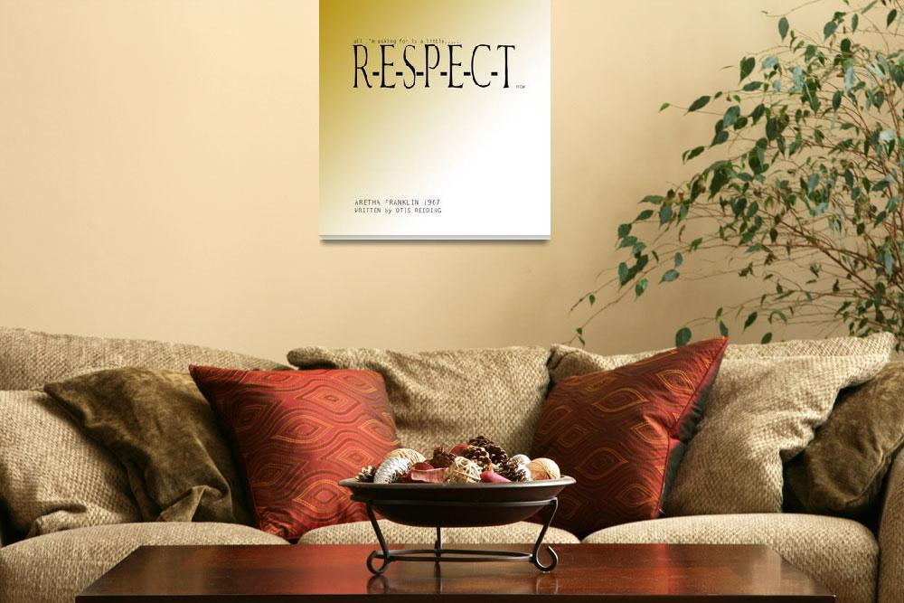 """RESPECT&quot  (2013) by lucylane"