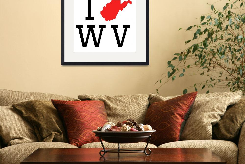 """I Heart West Virginia&quot  by KWGart"
