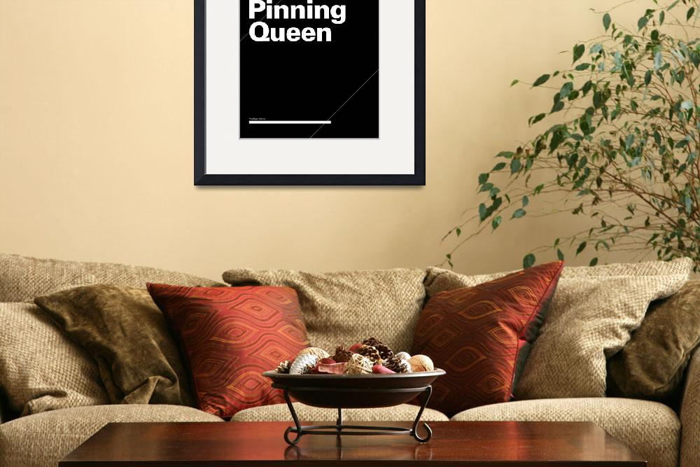 """Pinning Queen typographic poster - Black and White&quot  (2012) by kken"