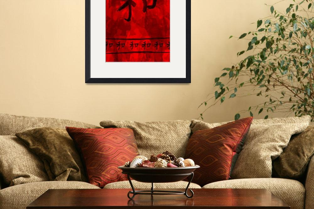 """Chinese Calligraphy - Harmony&quot  (2010) by akhilesh"