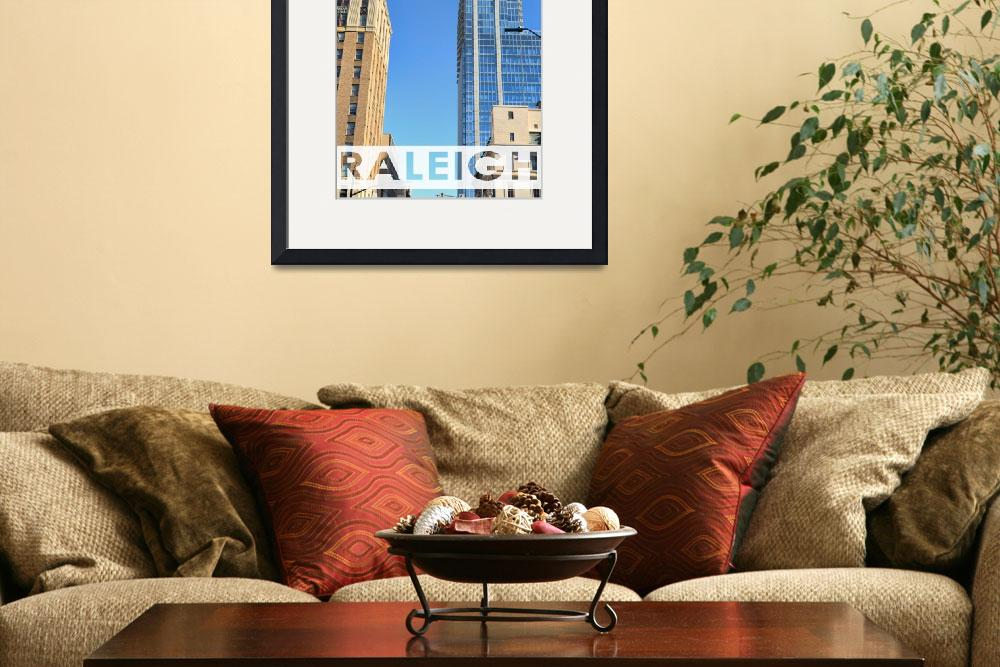"""Raleigh Looking Up To PNC&quot  by WrightFineArt"