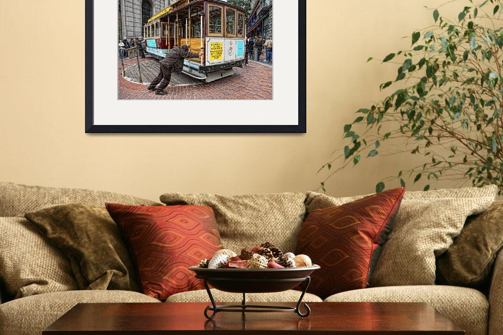 """San Francisco Cable Car&quot  (2010) by eyeates"