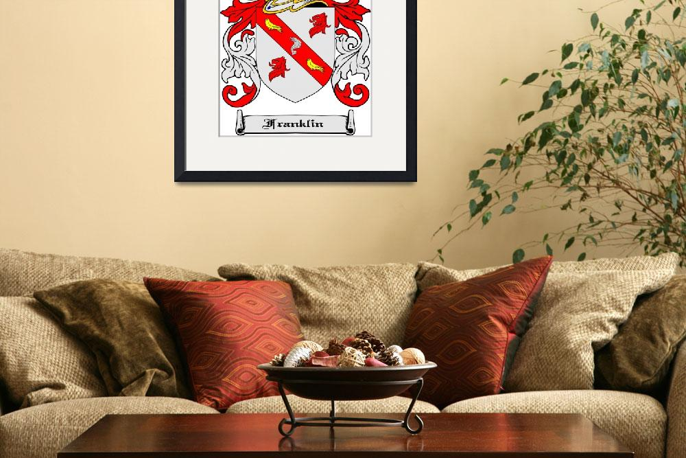 """FRANKLIN FAMILY CREST - COAT OF ARMS&quot  by coatofarms"