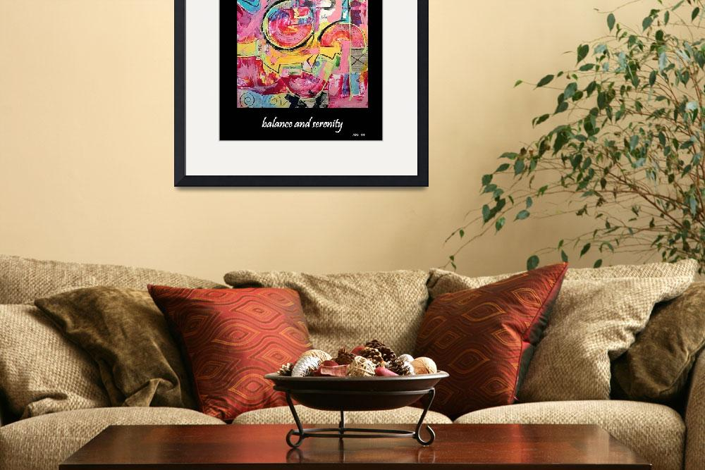 """Balance and Serenity Abstract Art&quot  by klaart"