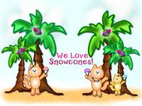 We Love Snowcones Tropical Cats