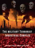 The Military Terrorist Industrial Complex
