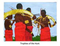Trophies of the Hunt a