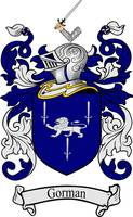 GORMAN FAMILY CREST - COAT OF ARMS