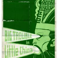 """BIG TROUBLE in LITTLE CHINA"" by TravisPitts"
