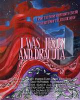 I Was Jesus and Dracula movie poster