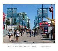 A Day at Navy Pier - Chicago, Illinois