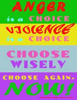 Anger is a Choice - Choose again