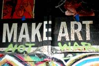 graffiti make art not war