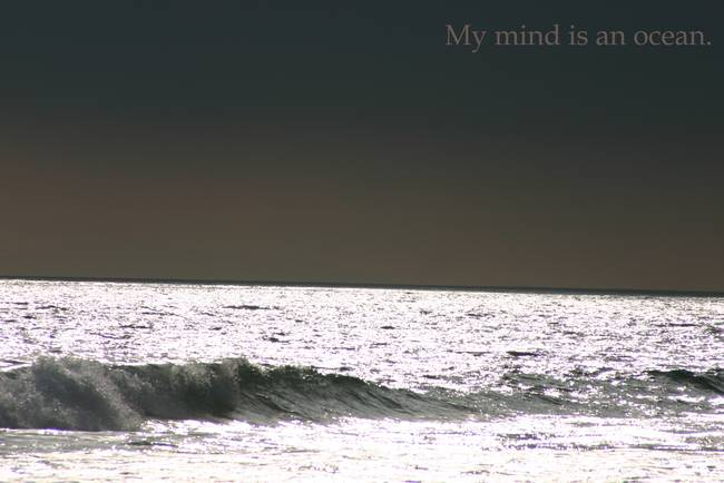 My Mind Is An Ocean
