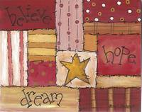 Primitive Folk Art Quilt - believe, hope, dream