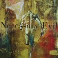 Necessary Evil by Greg Simanson