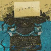 Old Typewriter Love by Faye Cummings