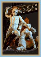 THESEUS and the CENTAUR