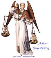 Archangel Michael - Actions Shape Destiny