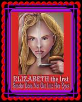 Elizabeth the 1rst, Poster Design