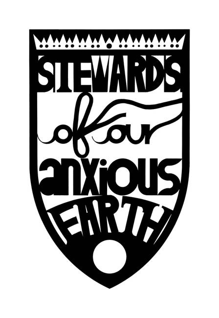 stewards of our anxious earth )black(