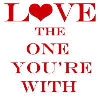Love the one you're with by Ricki Mountain