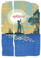 Splittin' the Raft
