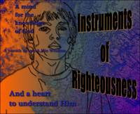 Instruments of Righteousness