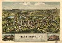 1887 Northborough, MA Birds Eye View Panoramic Map