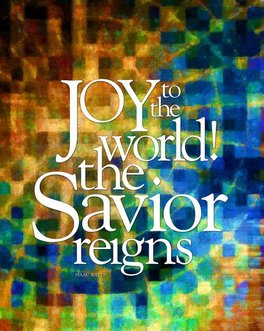 Joy to the World )Savior(