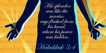 Christian Artwork - Habbakuk 3:4